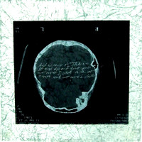 Brain Washed - Laminated glass & X-rays